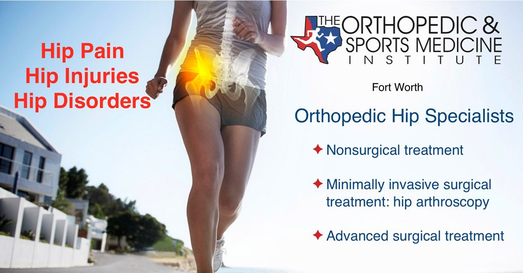 Hip Injuries and Disorders Fort Worth